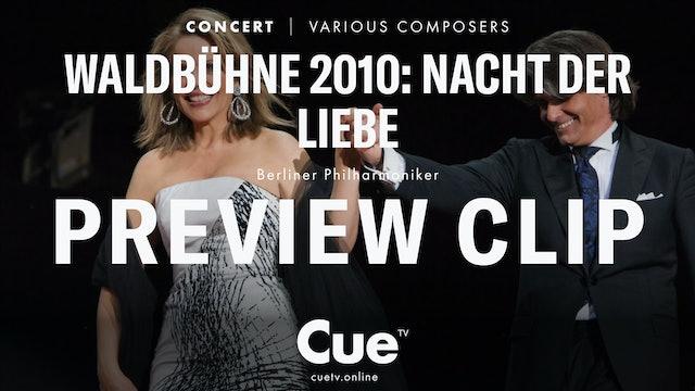 Waldbühne 2010: Nacht der Liebe - Preview clip