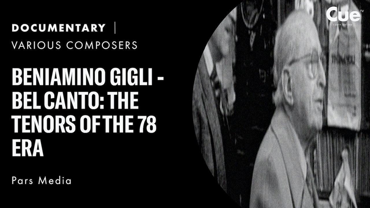 Beniamino Gigli - Bel canto: The Tenors of the 78 Era