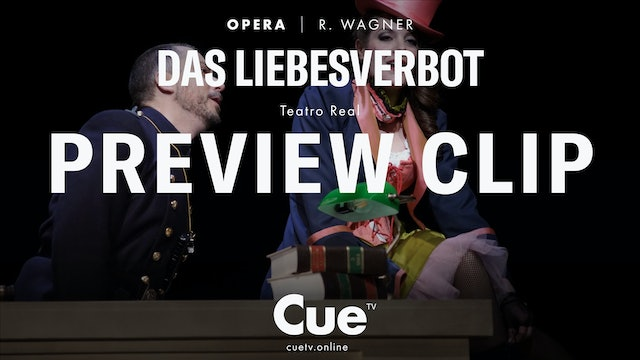 Teatro Real: Wagner: Das Liebesverbot - Preview clip