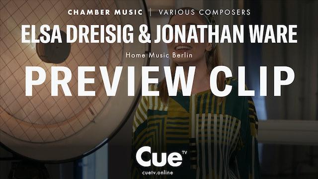 Elsa Dreisig & Jonathan Ware - Preview clip