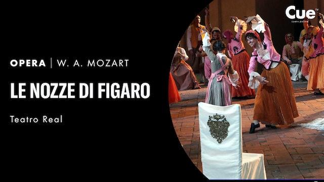 Teatro Real: Le Nozze di Figaro