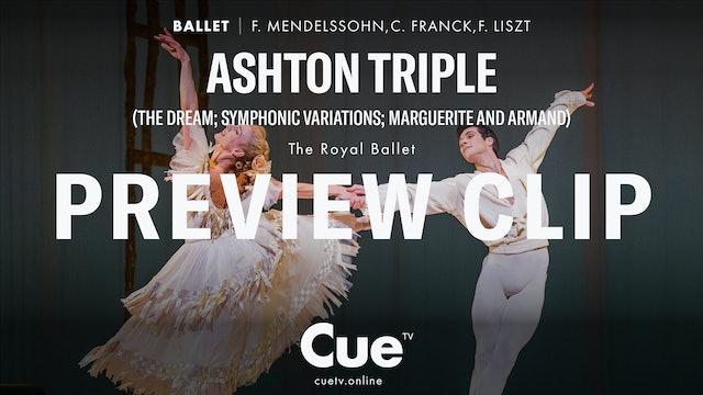 Ashton Triple (The Dream; Symphonic Variations; Marguerite and Armand) - Trailer
