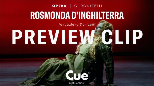 Rosmonda d'Inghilterra - Preview clip
