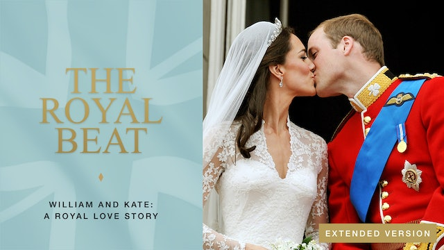 The Royal Beat: William and Kate: A Royal Love Story