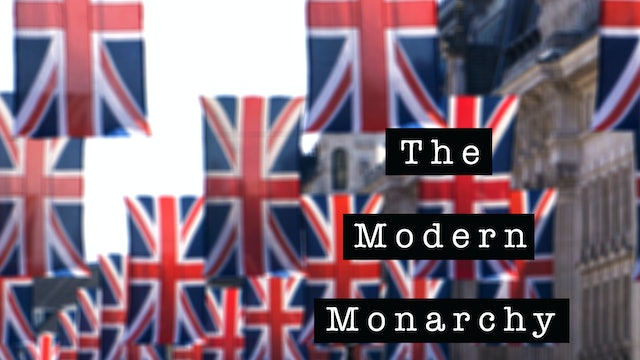 The Kings and Queens of England: The Modern Monarchy