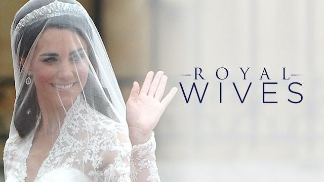 Royal Secrets: Royal Wives