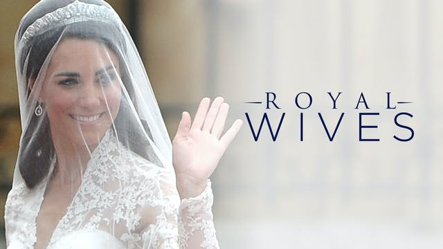 Royal Secrets: Royal Wives