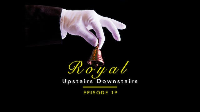 Royal Upstairs Downstairs: Waddesdon