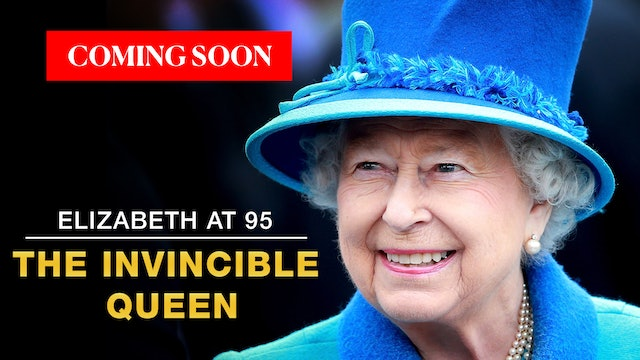 THE QUEEN AT 95