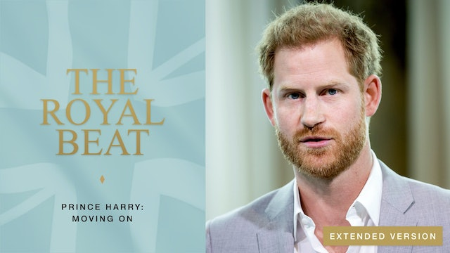 The Royal Beat. Prince Harry: Moving on