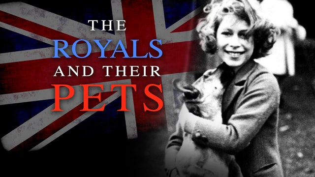The Royals and Their Pets