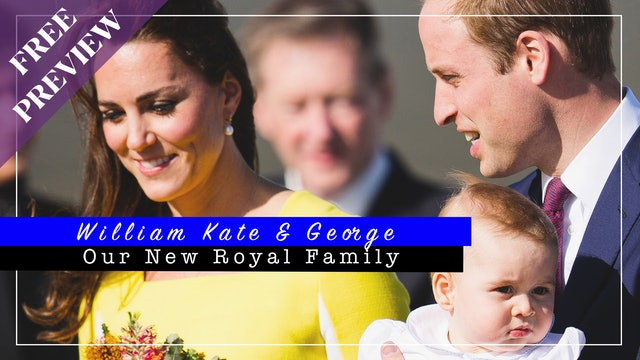 [PREVIEW] William, Kate and George: A New Royal Family