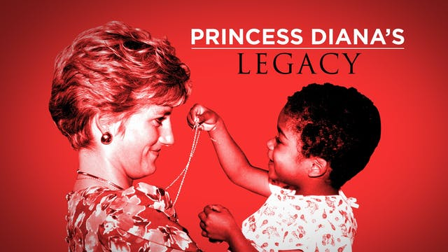 Princess Diana's Legacy