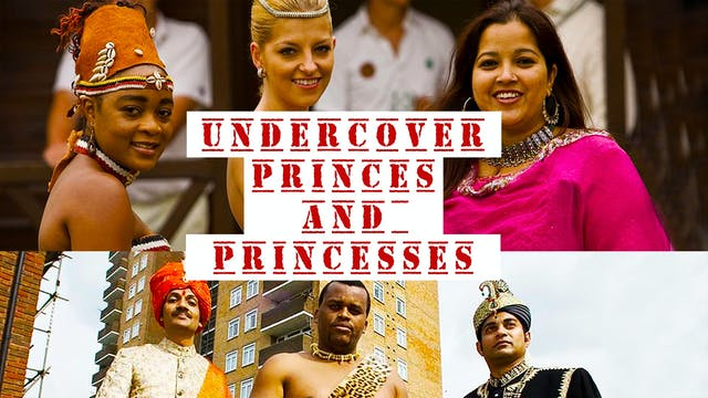 Undercover Princes and Princesses
