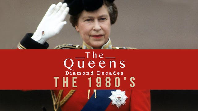 The Queen's Diamond Decades: The 1980...