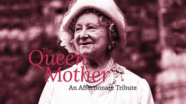 The Queen Mother: An Affectionate Tri...