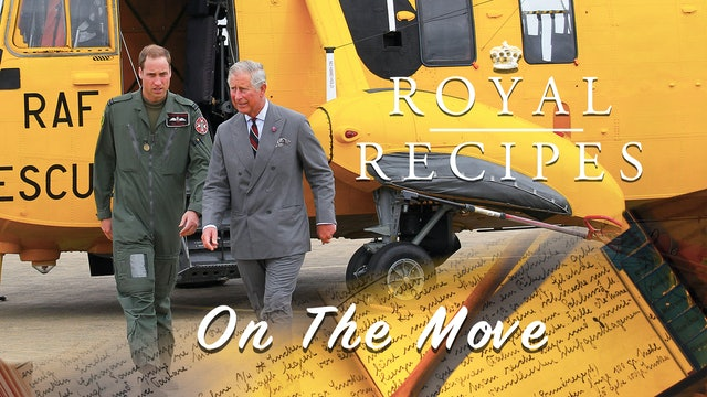 Royal Recipes: On The Move