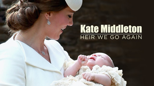 NEW! Kate Middleton:Heir we go again