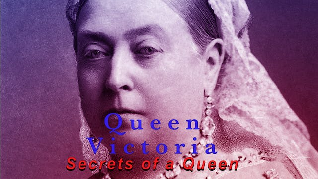 Queen Victoria: Secrets of a Queen