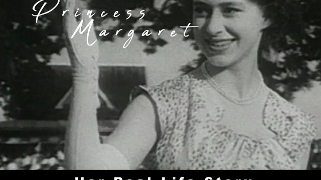 Princess Margaret Her Real Life Story Trailer