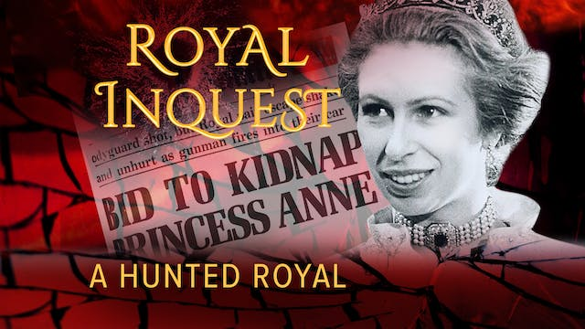Royal Inquest: A Hunted Royal