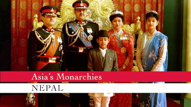 Asia's Monarchies: Nepal