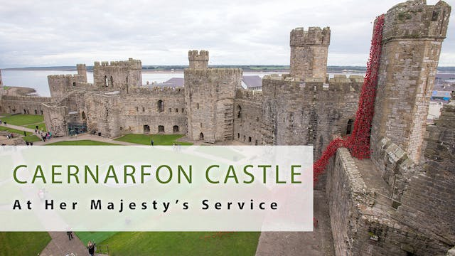 At Her Majesty's Service: Caernarfon ...