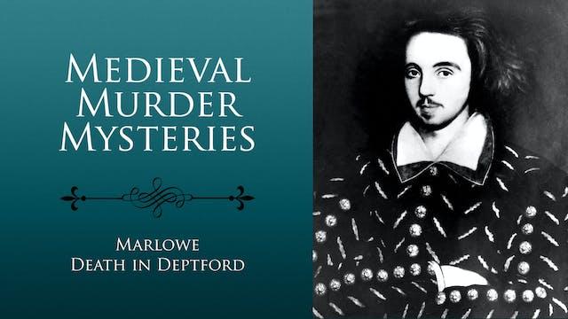 Medieval Murder Mysteries. Marlowe: D...