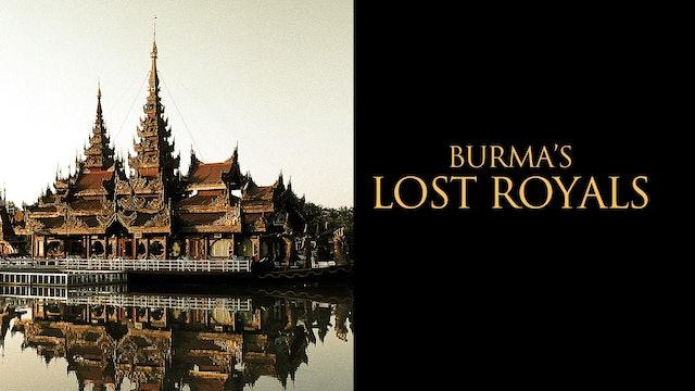 Burma's Lost Royals
