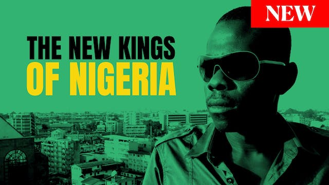 The New Kings of Nigeria