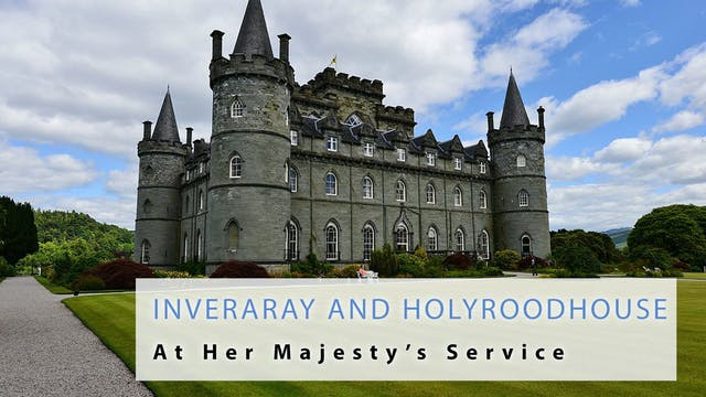 At Her Majesty's Service: Inveraray a...