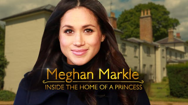 Meghan Markle: Inside the Home of a P...