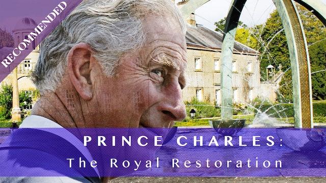 Prince Charles The Royal Restoration
