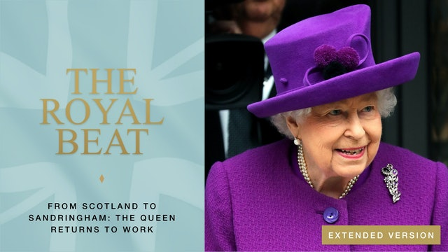The Royal Beat: From Scotland to Sandringham: The Queen Returns to Work