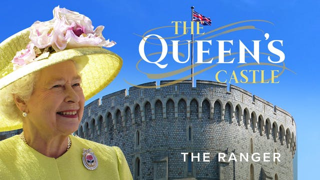 The Queen's Castle: The Ranger