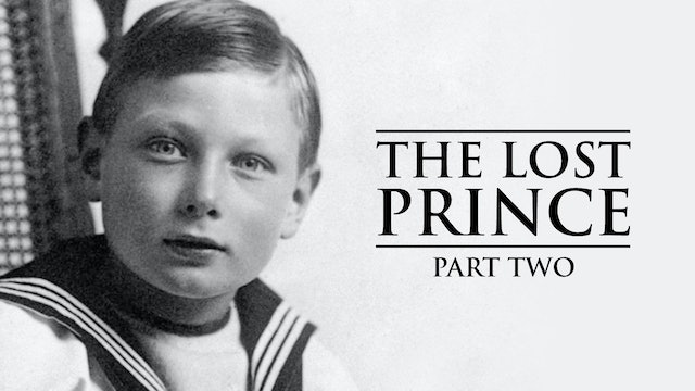 The Lost Prince Part Two