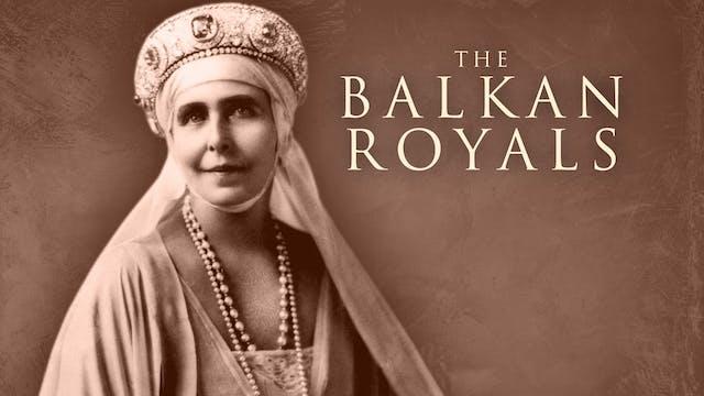 The Balkan Royals