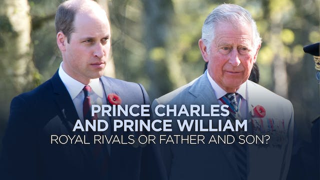 Prince Charles and Prince William: Ro...