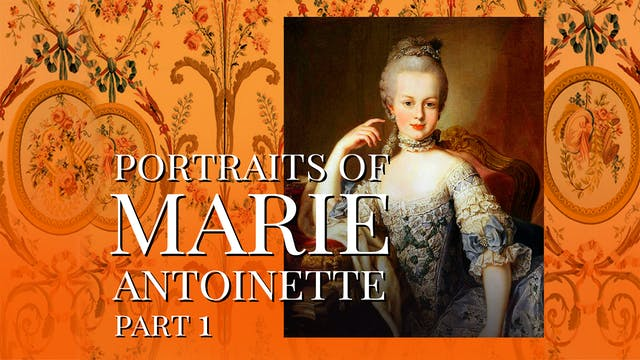 Portraits of Marie Antoinette - Part 1