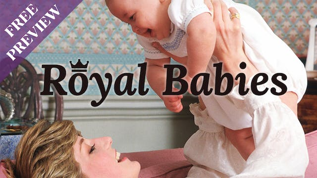 [PREVIEW] Royal Babies