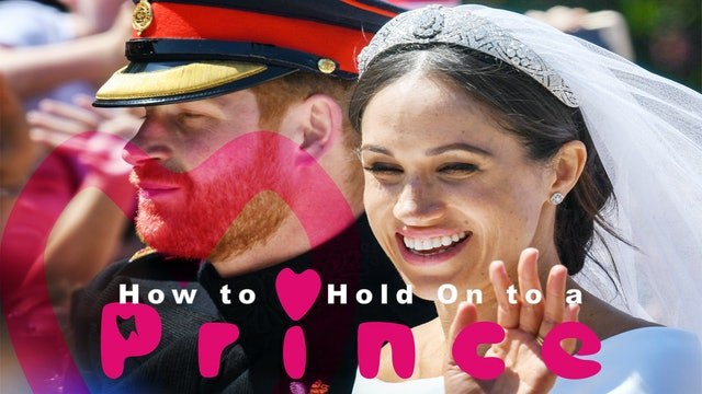 How to Hold On to a Prince