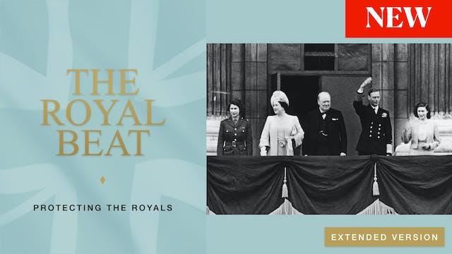 The Royal Beat. Protecting The Royals