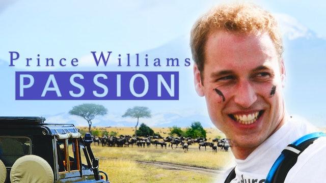Prince William's Passion