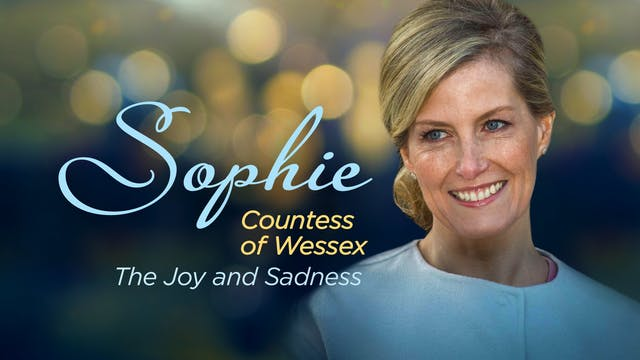 Sophie, Countess of Wessex: The Joy a...