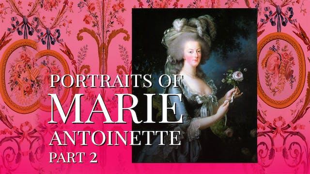 Portraits of Marie Antoinette - Part 2