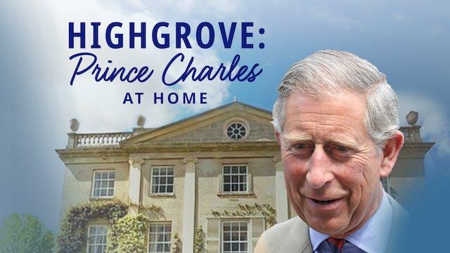 Highgrove: Prince Charles at Home