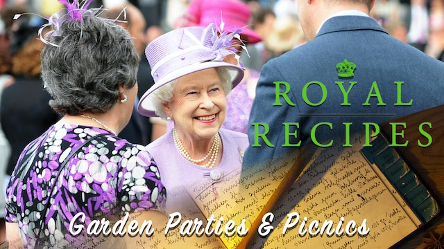 Royal Recipes: Garden Parties and Picnics