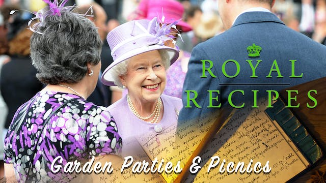 Royal Recipes: Garden Parties and Pic...