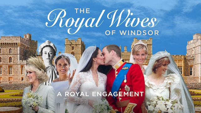 New! Royal Wives of Windsor: A Royal Engagement