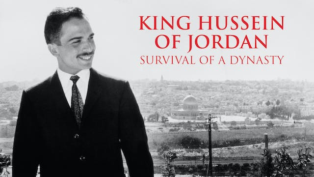 King Hussein of Jordan: Survival of a...